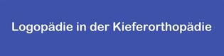 Logopädie in der Kieferorthopädie