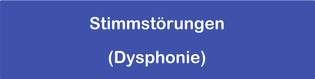 Stimmstörungen (Dysphonie)