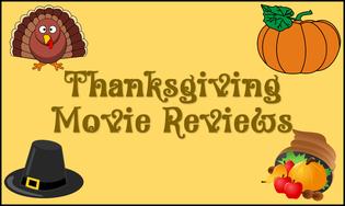 Thanksgiving movie reviews