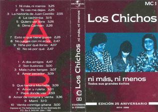LOS CHICHOS 25º Aniversario ni mas ni menos MC 1