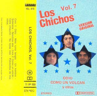 Los Chichos    Odio * Como un volcán.  Vol. 7