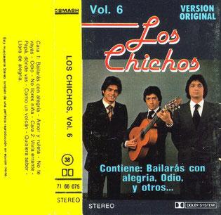 Los Chichos Vol. 6/ Bailarás con alegría
