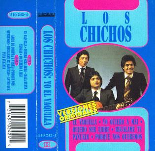 LOS CHICHOS   El Vaquilla *  Yo quiero a may* y otras
