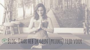 blog over yoga prioriteit goed voor jezelf zorgen op de mat stappen discipline gezondheid