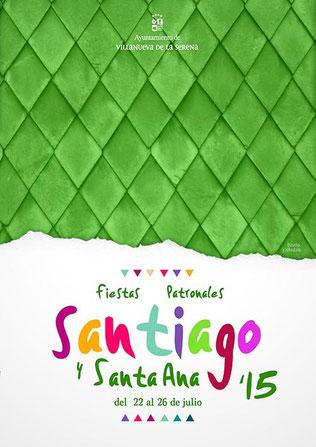 Fiestas de Santiago y Santa Ana en Villanueva de la Serena 2015 Cartel
