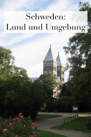 Lund und Umgebung: Tipps für Schweden Urlaub. Sehenswürdigkeiten in Südschweden. Tipps für Wohnmobile
