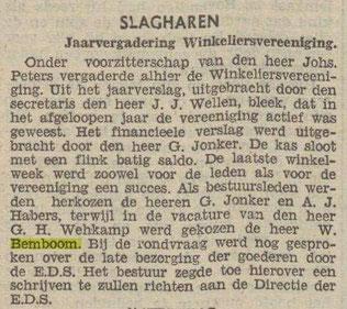 Rond 02 februari 1940, werd Henk Bemboom's vader, Jan Willem Bembom, gekozen als bestuurslid van de Winkeliersvereniging. Hij volgde de heer G.H. Wehkamp op.