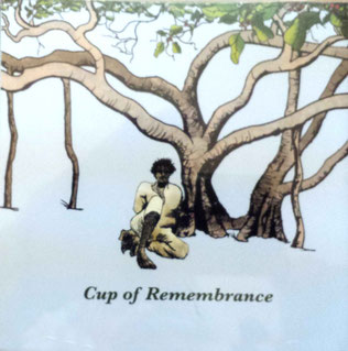 "CD : ""Cup of Remembrance"" - front cover"