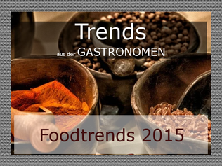 aktuelle gastrotrends