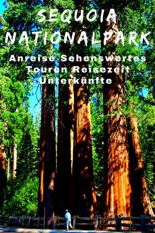 Sequoia National Park Sehenswürdigkeiten