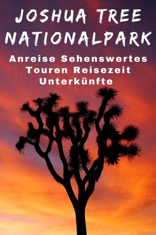 Joshua Tree National Park Sehenswürdigkeiten