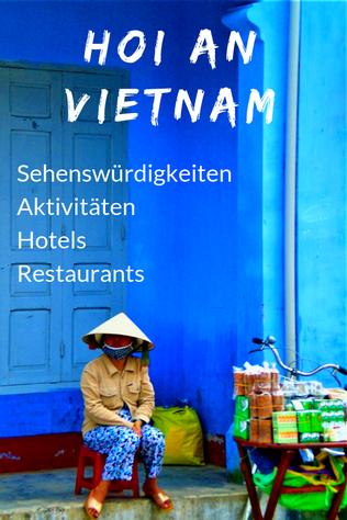Hoi An Vietnam Sehenswürdigkeiten Altstadt