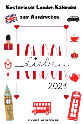 London Kalender 2021 zum ausdrucken