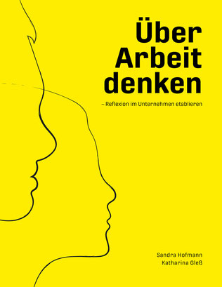 "book cover ""Thinking about work"" from Sandra Hofmann and Katharina Gless"