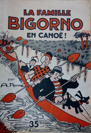 PERRE, La famille Bigorno en canoë !, éd. Rouff, 1952 (la Bibli du Canoe)