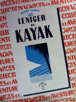 LHOTE, Le Niger en kayak, 194? (la Bibli du Canoe)