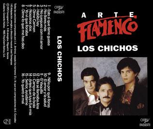 ARTE FLAMENCO   LOS CHICHOS   1994