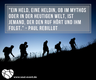 Zitat Paul Rebillot zum Ruf zur Heldenreise