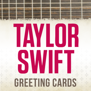 Taylor Swift Greeting Cards 2013