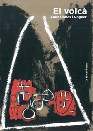 """El volcà (d'Anna Dodas) el llibre sobre """"Mites"""" de Sarsanedas"""