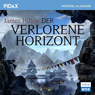 Hörbuch Der verlorene Horizont  von James Hilton