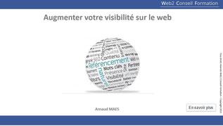"""Formation  """"Augmenter votre visibilité sur le web"""" du Cabinet Web 2 Conseil Formation"""