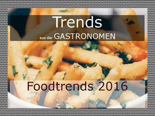 aktuelle Foodtrends