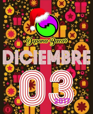 Depana Bazar - Edición Especial de Navidad 2017