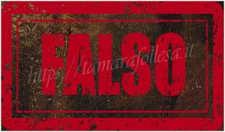 T.Follesa_Declinazioni sul Falso: falsi veri e falsi leciti_Falso_Contraffazione