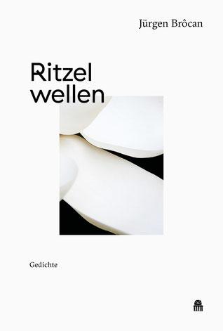 Das Bild zeit das Cover von Ritzelwellen von Jürgen Brocan