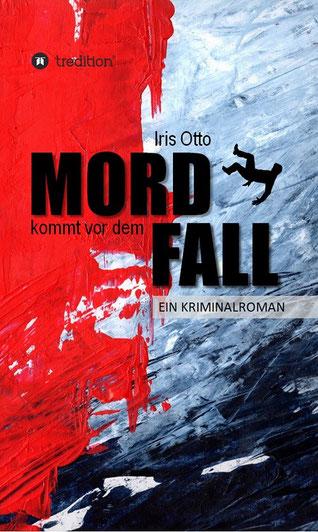 Kriminalroman von Iris Otto