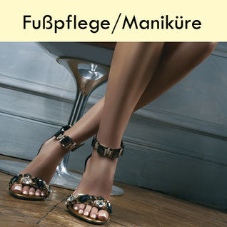 Fußpflege, Maniküre