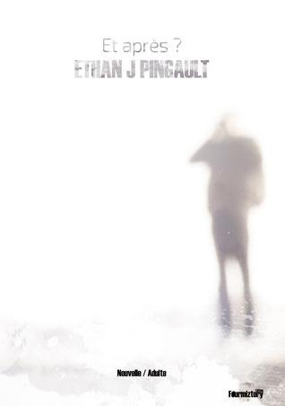 Couverture Et après - Ethan Joe Pingault - Lire en ligne