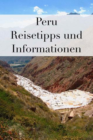 Peru Reisen: Tipps, Informationen und Sicherheitshinweise für Urlaub in Peru. Reisetipps.