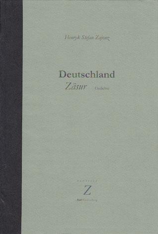 Stefan Zajonz, Deutschland - Zäsur, Gedichte / gedruckt auf Zeta-Zander-Papier, Canson-ingres, Dorée / Deutpols, 14 Expl., 23.01.2002, Bonn-Bad Godesberg