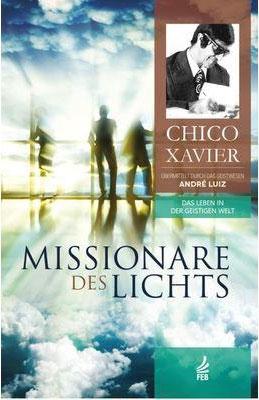 Bucheinband - Francisco Cândido Xavier - Missionare des Lichts