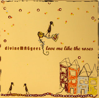 "CD "" Love me like the roses "" ; front cover   """
