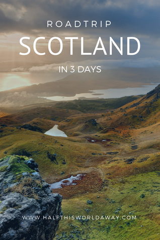 SCOTLAND IN 3 DAYS BY CAR