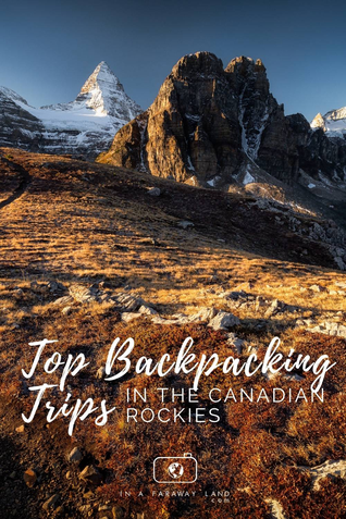 Information about the best multi-day hikes and trips in the Canadian Rockies. Including Mount Assiniboine, The Berg Lake Trail, The Rockwall Trail, The Skyline Trail, The Tonquin Valley and more.  #Backpacking #Canadian Rockies #Outdoors