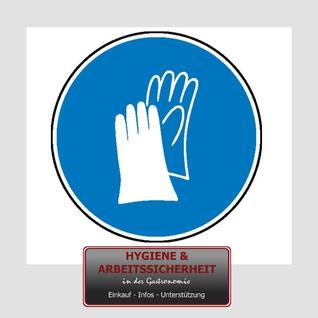 Schild Handschuhe tragen