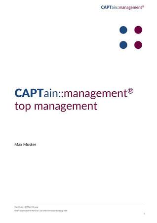 Titelblatt Auswertung CAPTain::management® top management; Der CAPTain Test® für Schlüsselfunktionen; berufsrelevantes Verhalten, individuelle Entwicklungspotenziale; Managementebenen, Managementfunktionen; Potenzialanalyse