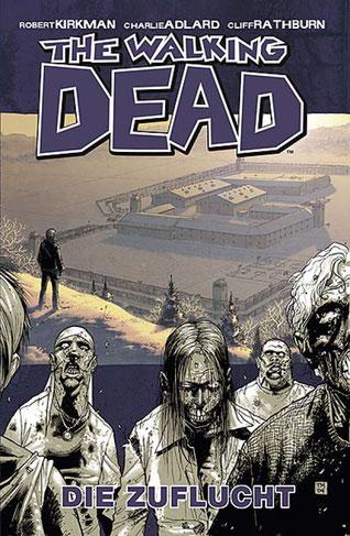 Cover The Walking Dead, Band 3: Die Zuflucht