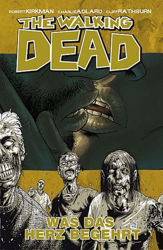 Cover The Walking Dead, Band 4: Was das Herz begehrt