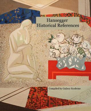 Hansegger Historical References, Gallery Moderne