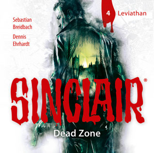 CD-Cover SINCLAIR Dead Zone, Folge 4 Leviathan