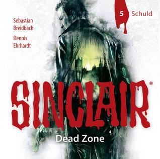 CD-Cover SINCLAIR Dead Zone, Folge 5 Schuld