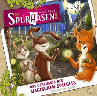 CD-Cover Die Spürhasen-Bande Folge 1 - Das Geheimnis des magischen Spiegels