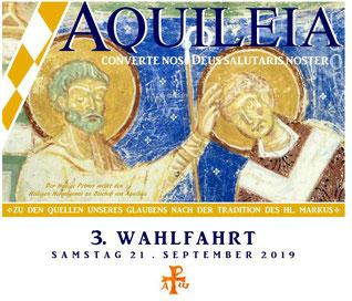 Wallfahrt in Aquileia 2018