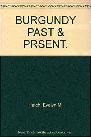 『ブルゴーニュの過去と現在』