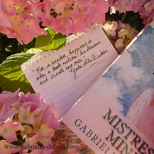 Hapiness for a reader. Quote, Gabrielle Dubois, author, Mistress Mine historical fiction